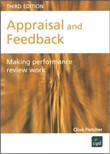 Appraisal, Feedback and Development: Making Performance Review Work