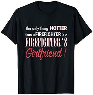Birthday Gift Firefighter  - Hotter Firefighter's Girlfriend  Short and Long Sleeve Shirt/Hoodie