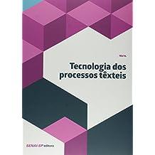 Tecnologia dos Processos Têxteis - Coleção Têxtil