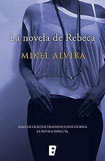La novela de Rebeca par Alvira Palacios