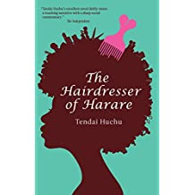 The Hairdresser of Harare: A Novel (Modern African Writing Series)