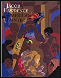 Jacob Lawrence, American Painter 9780295963440