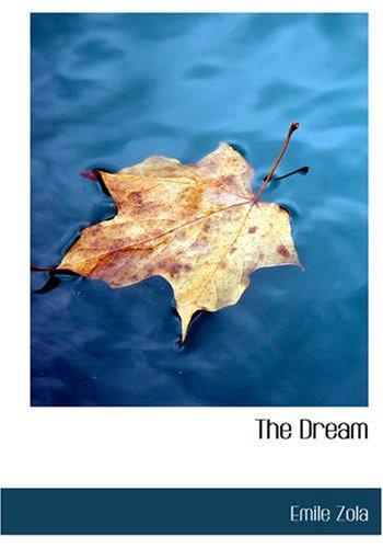The Dream: (La Reve) ebook