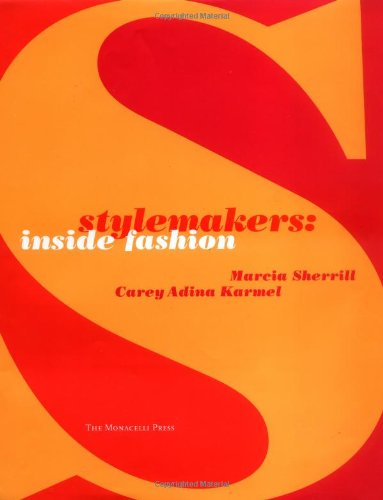 Stylemakers : Inside Fashion