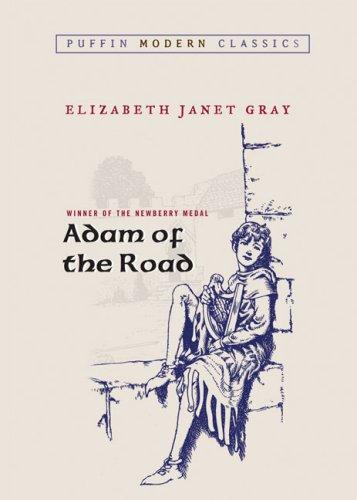 Adam of the Road (Puffin Modern Classics) [Elizabeth Janet Gray] (Tapa Blanda)