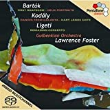 Bartok: Rhapsody No. 1, BB94b; Deux Portraits, Op.5 / Kodaly: Dances from Galanta; Hary Janos Suite / Ligeti: Romanian Concerto