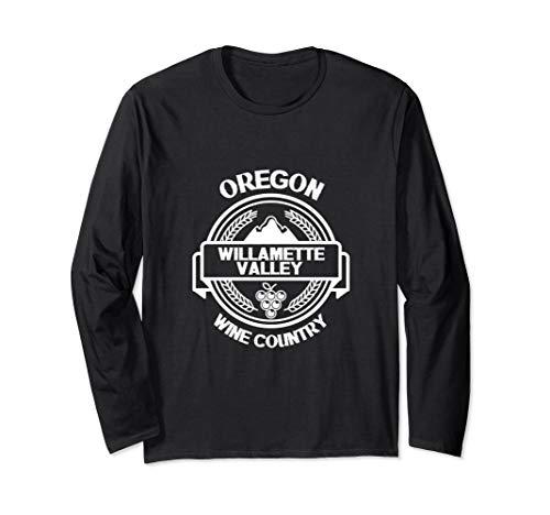 Oregon Wine Country Willamette Valley Souvenir Travel Gift Long Sleeve T-Shirt (Best Oregon Pinot Noir Wineries)