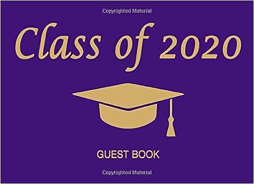 Graduation Schedule 2020.Class Of 2020 Guest Book Graduation Cap Tassel Gold On