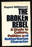 The Broken Rebel, Rupert Wilkinson, 0060146605