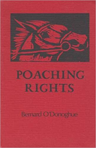 Meilleurs téléchargements de livres pour ipad Poaching Rights (Gallery books) by Bernard O'Donoghue en français PDF MOBI 1852350156