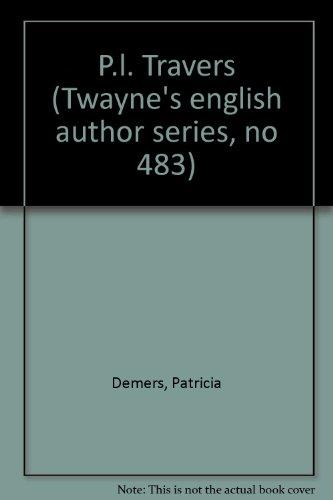 P.L. Travers (Twayne's English Authors Series) - Patricia Demers