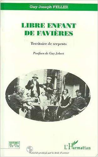 """Livres Libre enfant de Favières: """"territoire de serpents"""" pdf, epub"""