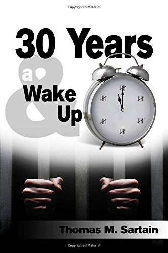 30 Years & a Wake Up