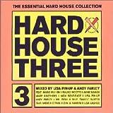 Hard House Three (Mixed By Lisa Pin-Up & Andy Farley)