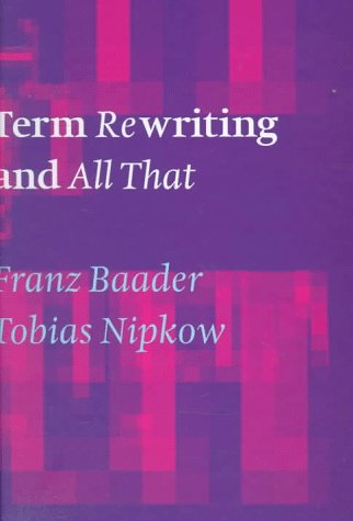 Term Rewriting and All That