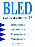 Cours d'orthographe, 4e. Cahier d'activités, édition 1998