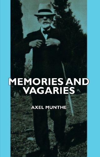 Memories and Vagaries