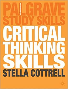 Book Critical Thinking Skills: Developing Effective Analysis and Argument Palgrave Study Skills