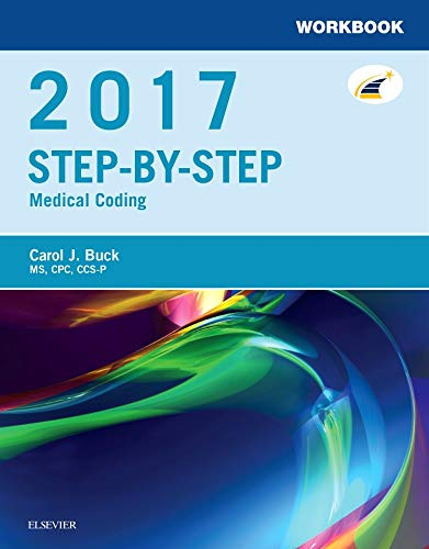 Workbook for Step-by-Step Medical Coding, 2017 Edition