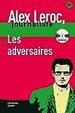 Les adversaires + CD (Alex Leroc Journaliste)