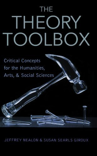 The Theory Toolbox: Critical Concepts for the New Humanities (Culture and Politics Series) by Jeffrey T Nealon and Susan Searls Giroux (2003-08-18)