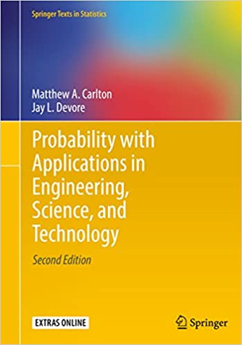 Probability with applications in engineering science and probability with applications in engineering science and technology springer texts in statistics 2 matthew a carlton jay l devore amazon fandeluxe Image collections