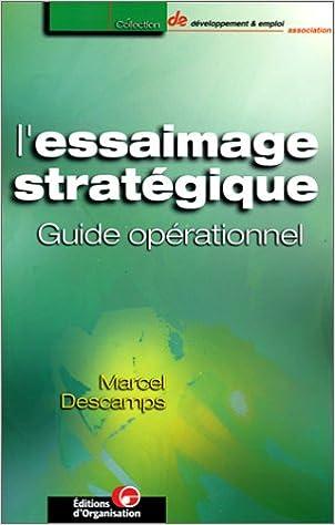 En ligne téléchargement L'essaimage stratégique epub, pdf