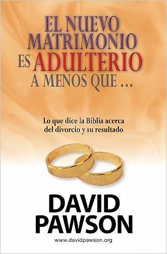 Matrimonio Biblia Quiz : El nuevo matrimonio es adulterio a menos que ? spanish edition