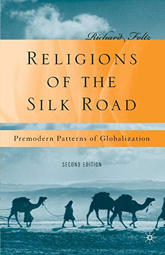 Religions of the Silk Road: Premodern Patterns of Globalization (Hinduism And Buddhism Share A Belief In)