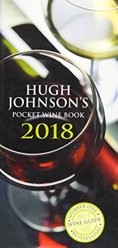 Hugh Johnson's Pocket Wine 2018 (Hugh Johnson's Pocket Wine Book) (Best Value Wines 2019)