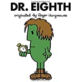 Dr. Eighth (Doctor Who / Roger Hargreaves)