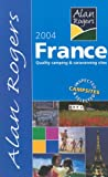 Alan Rogers' Good Camps Guide 2004: France: Quality Camping and Caravanning Sites (Alan Rogers' Good Camps Guides)
