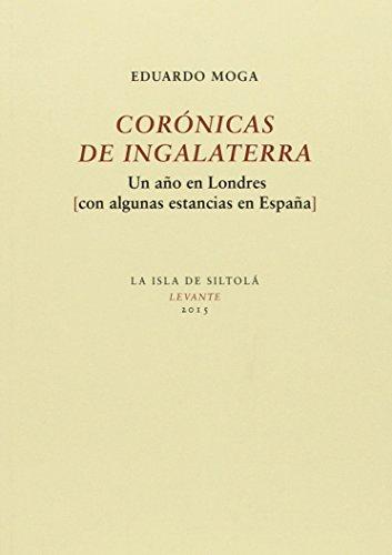Descargar Libro Coronicas De Ingalaterra Eduardo Moga