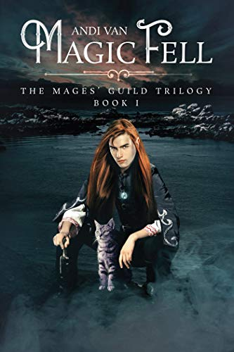 Magic Fell (The Mages' Guild Trilogy Book 1)