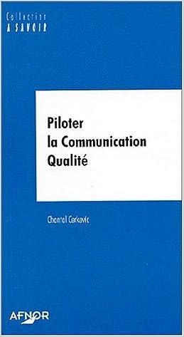 Livres gratuits Piloter la communication qualité pdf, epub