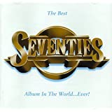 The Best Seventies Album in the World ... Ever!