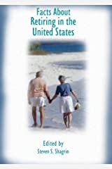 Facts about Retiring in the United States Hardcover