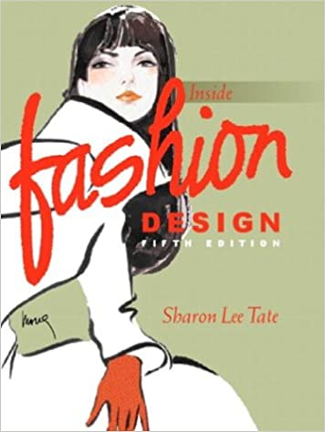 Inside Fashion Design 5th Edition Tate Sharon Lee Edwards Mona S 9780130453662 Amazon Com Books