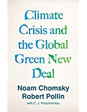 Climate Crisis and the Global Green New Deal: The Political Economy of Saving the Planet