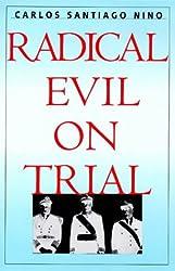 Radical Evil on Trial