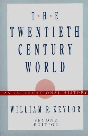 The Twentieth-Century World: An International History