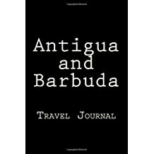 Antigua and Barbuda: Travel Journal