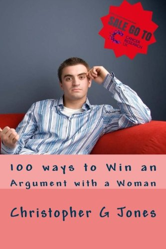 100 ways to win an argument with a woman pdf