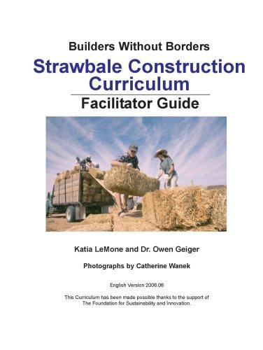 Strawbale Construction Curriculum (Facilitator Guide)
