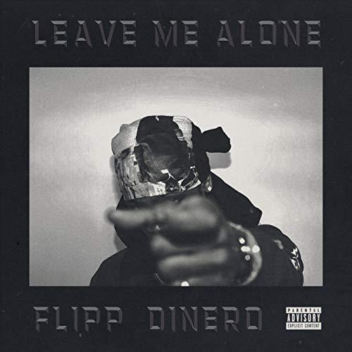 Leave Me Alone [Explicit]