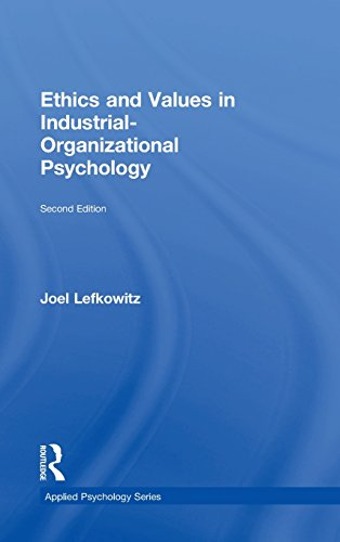 Ethics and Values in Industrial-Organizational Psychology (Applied Psychology Series)
