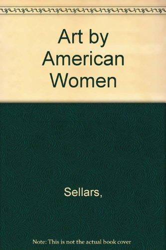 Descargar Libro Art By American Women Sellars