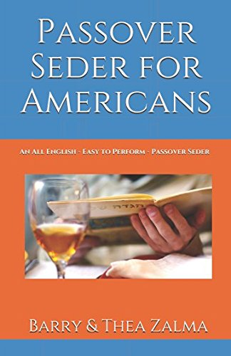 [B.o.o.k] Passover Seder for Americans: An All English - Easy to Perform - Passover Seder<br />DOC