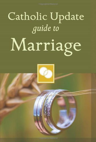 Catholic Update Guide To Marriage (Catholic Update Guides)