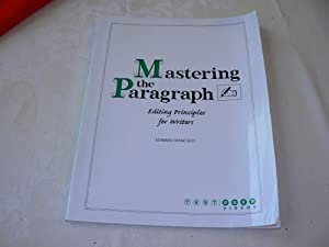 Paperback Mastering the Paragraph Editing Principles for Writers Book